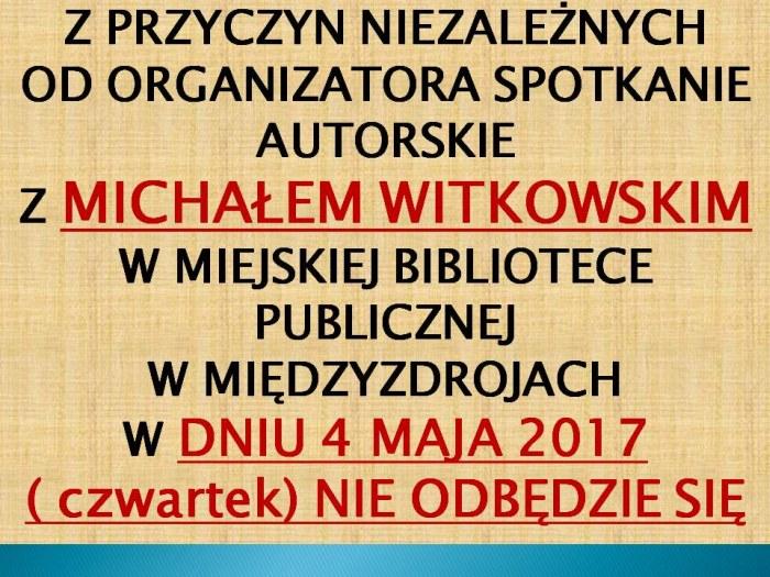 Spotkanie autorskie z Michałem Witkowskim – ODWOŁANE!