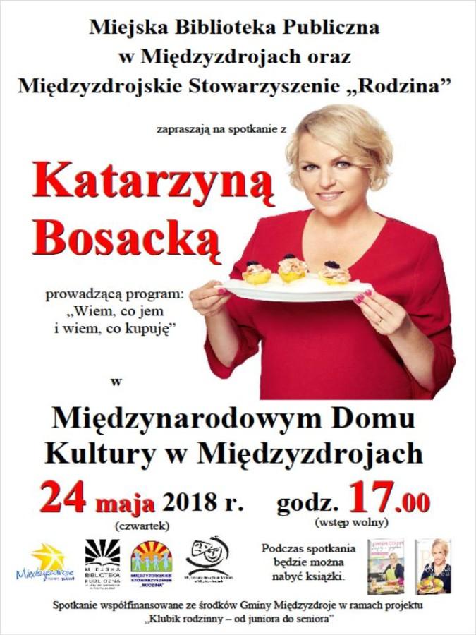 """""""Wiem, co jem i wiem, co kupuję"""" – spotkanie z Katarzyną Bosacką"""