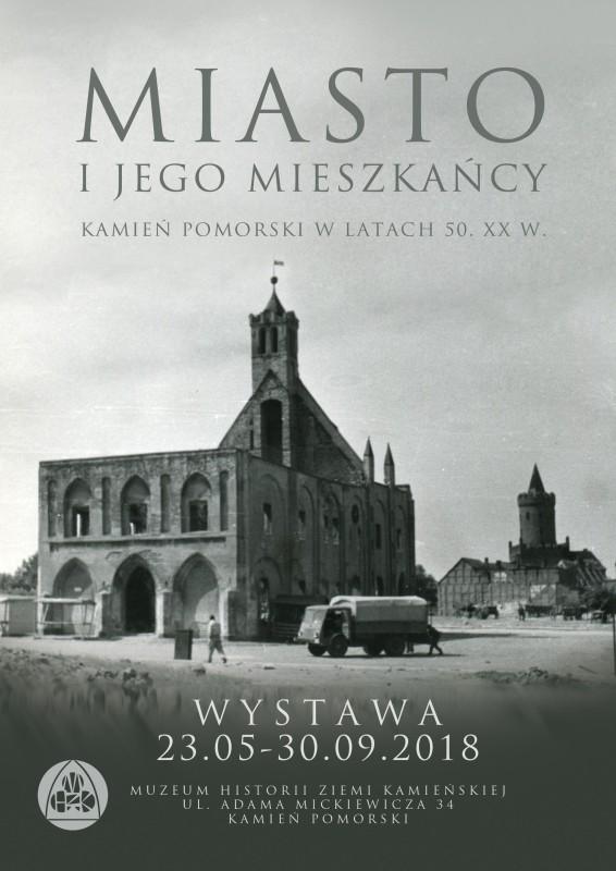 Miasto i jego mieszkańcy. Kamień Pomorski w latach 50. XX w.