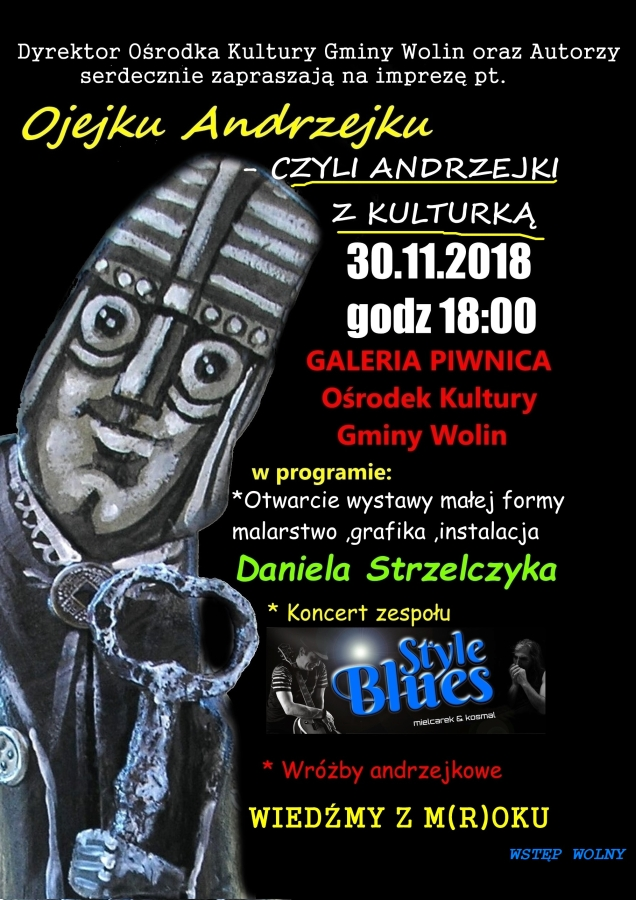 O jejku Andrzejku – czyli Andzejki z kulturką w Wolinie