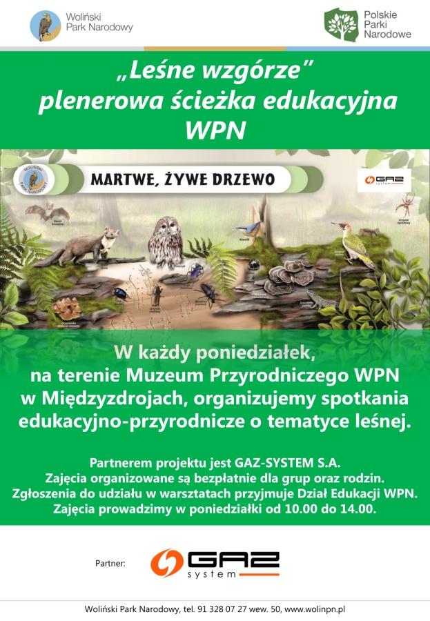 """""""Leśne wzgórze"""" plenerowa ścieżka edukacyjna Wolińskiego Parku Narodowego"""