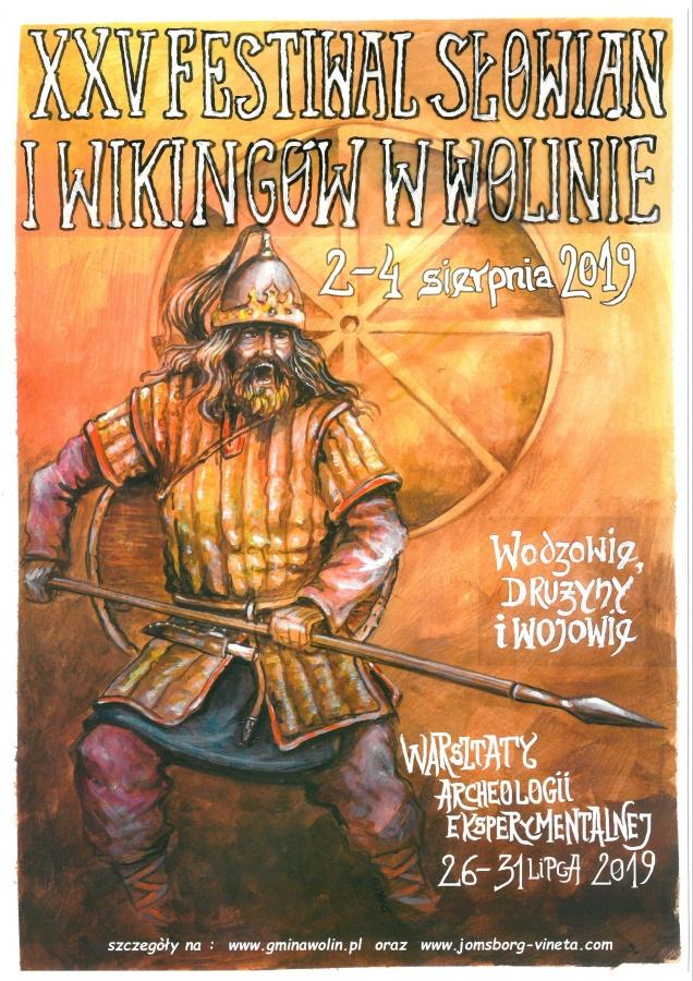 XXV Festiwal Słowian i Wikingów oraz Jarmark Wikinga w Wolinie
