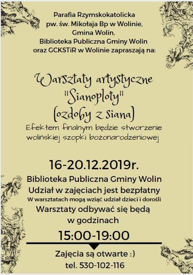 Warsztaty artystyczne Sianoploty w Wolinie16-20.12.2019